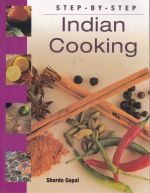 Step-By-Step Indian Cooking