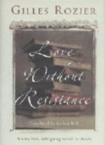 Love Without Resistance