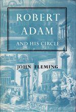 Robert Adam and His Circle