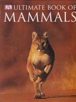 Ultimate Book of Mammals