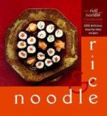 The Rice and Noodle Cookbook
