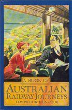 A Book of Australian Railway Journeys