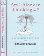 Unpublished Letters to The Daily Telegraph (2 books)