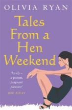 Tales from a Hen Weekend