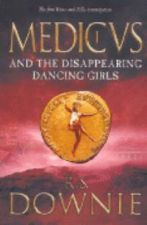 Medicus and the Disappearing Dancing Girls