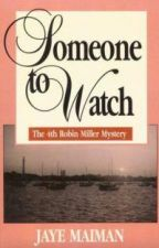 Someone to Watch