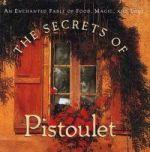 Secrets of Pistoulet