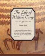The Life of William Carey
