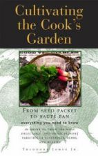 Cultivating the Cook's Garden