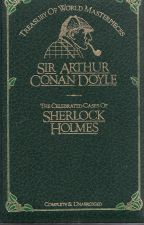 Treasury of World Masterpieces: Sir Arthur Conan Doyle The Celebrated Cases of Sherlock Holmes