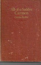 All-Of-A-Sudden Carmen