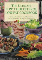 The Ultimate Low Cholesterol Low Fat Cookbook