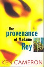 The Provenance of Madame Rey