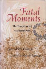 Fatal Moments