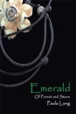 Emerald: Of Forest and Stone