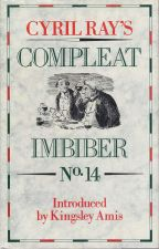 Cyril Ray's Compleat Imbiber No. 14