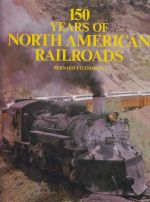 150 Years of North American Railroads