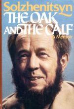The Oak and the Calf - A Memoir