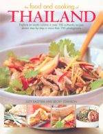 The Food and Cooking of Thailand