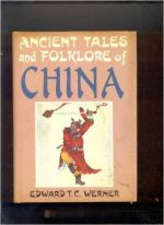 Ancient tales and folklore of Chaina