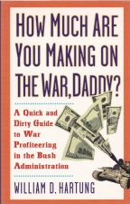 How Much Are You Making on the War, Daddy?