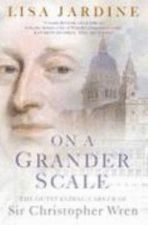 On a Grander Scale