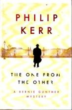The One from the Other : A Bernie Gunther Novel