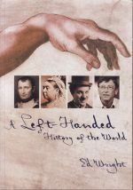 A Left -Handed History of The World