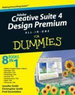 Adobe Creative Suite 4 Design Premium All-In-One for Dummies