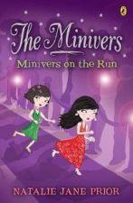 Minivers on the Run