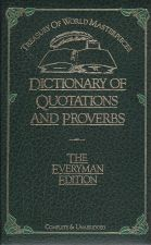 The Dictionary of  Quotations and Proverbs