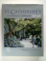 St Catherine's - A century celebration 1896-1996