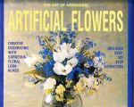 Art of Arranging Artificial Flowers
