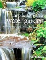 The Practical Rock & Water Garden