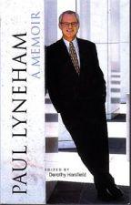 Paul Lyneham : A Memoir