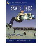 The Skate Park Grind Guide
