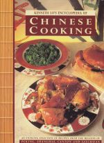 Kenneth Lo's Encyclopedia of Chinese Cooking