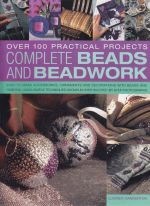 Complete Beads and beadwork