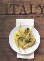 Italy the Country and its Cuisine