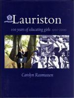 Lauriston: 100 years of educating girls 1901-2000
