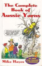 The Complete Book of Aussie Yarns