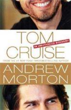 Tom Cruise:  An Unauthorised Biography