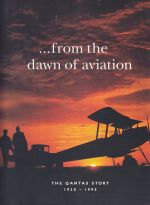 From the dawn of aviation: the Qantas Story 1920-1995