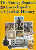 The Young Readers' Encyclopedia of Jewish History