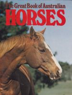 The Great Book of Australian Horses