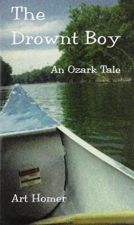 The Drownt Boy - An Ozark Tale