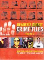 Reader's Digest Crime Files Volume 2
