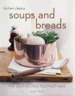 Soups and Breads