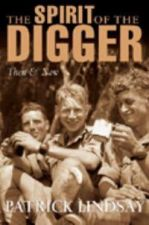 The Spirit of the Digger: Then and Now