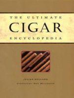 Ultimate Cigar Encyclopedia
